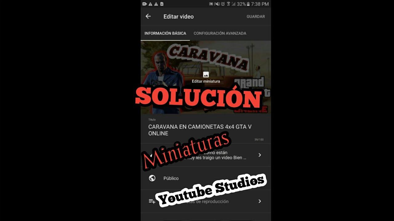 SOLUCIÓN DE MINIATURAS YOUTUBE STUDIOS
