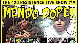 The 420 Resistance Live Show #9