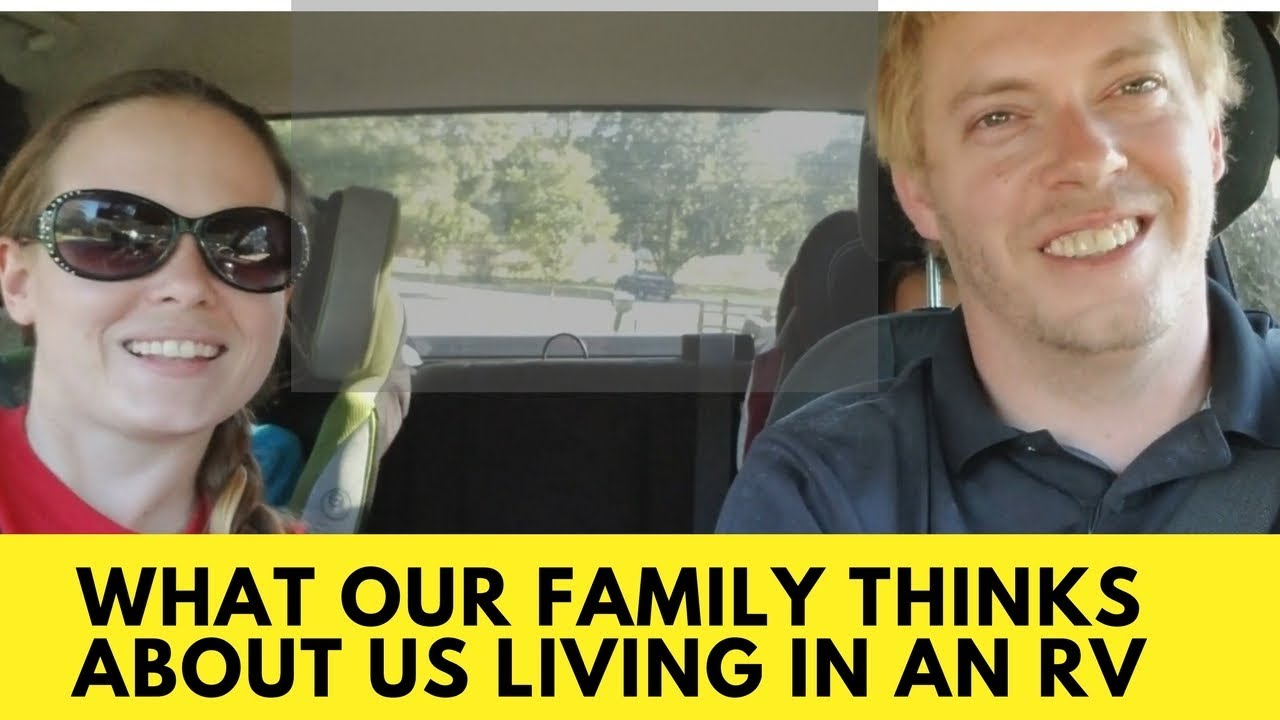 What Our Family Thinks of Us Living in a RV