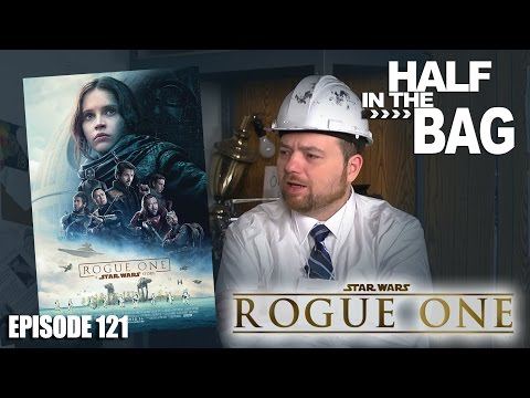 Thumbnail: Half in the Bag: Rogue One