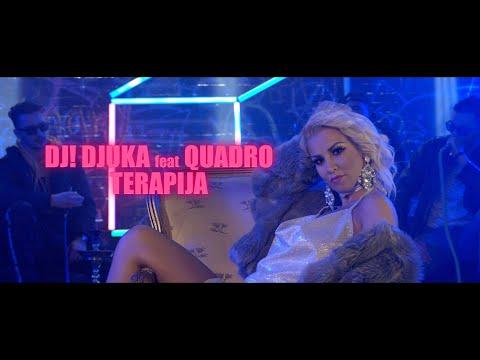 DJ! DJUKA Feat. QUADRO -  TERAPIJA - ( Official Music Video ) HD
