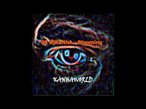 08 DjKaNhA - Blooming