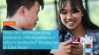 #BOURE2020: Understanding children's online behaviour to inform protection strategies in East Asia