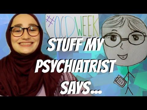 Stuff My Psychiatrist Says! | OCD Awareness Week 2015