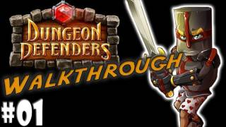 Dungeon Defenders Walkthrough - Part 1 - The Deeper Well