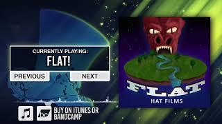 FLAT!   Hat Films ♪ Improv Song