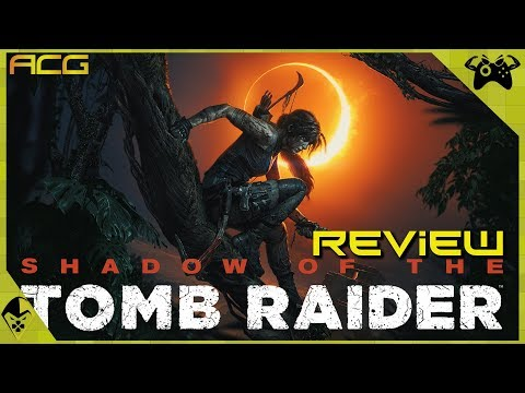 """Shadow of the Tomb Raider Review """"Buy, Wait for Sale, Rent, Never Touch?"""""""