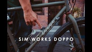 Doppoは、Sim Worksと愛知が誇る新進気鋭フレームビルダーのシン・ ハッ...