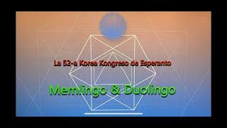제52회 한국대회7, Memlingo & Duolingo
