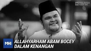 Allahyarham Abam Bocey Dalam Kenangan | MHI (19 Februari 2020)