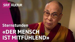 Dalai Lama: «Wir sollten ganzheitlich aufs Menschsein blicken» | Sternstunde Religion | SRF Kultur