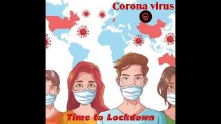 Time To Lockdown | Coronavirus | Promo 1....| LIFE LESSON | ......