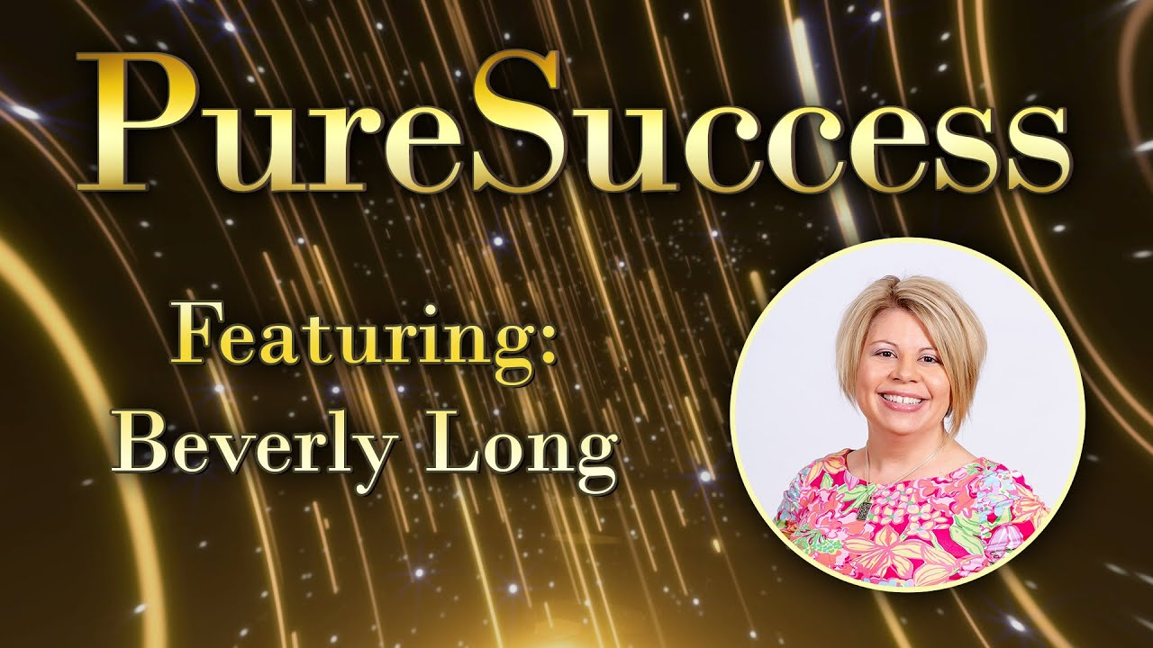 Meet Pure Romance Consultant Beverly Long #PureSuccess