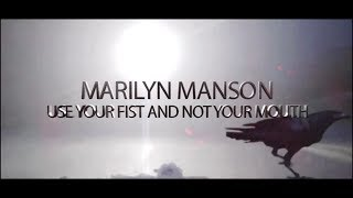 Marilyn Manson feat SOA - Use Your Fist And Not Your Mouth