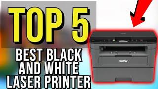 ✅ TOP 5: Best Black And White Laser Printer 2020