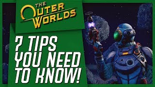 The Outer Worlds: 7 Tips You NEED To Know Before Starting!