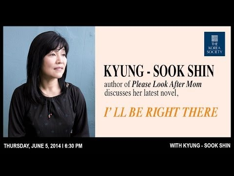 Kyung-sook Shin: I'll Be Right There