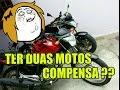 COMPENSA TER 2 MOTOS 600c + 150c ???