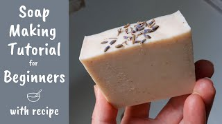 Soap Making Tutorial for Beginners | Full Demonstration & Cold Process Soap Beginner Recipe
