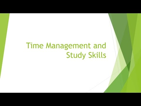 Webinar Recording: Time Management and Study Skills - Fall 2016