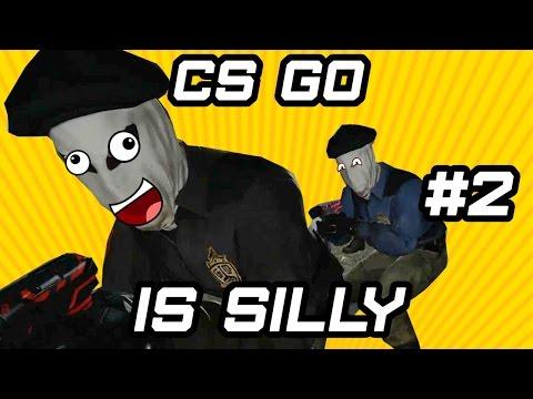 CS GO Is Silly #2