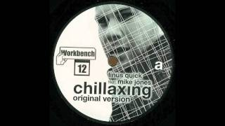 Linus Quick - Chillaxing feat. Mike Jones (Sven Weisemann