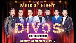 Download Paris By Night Divos - September 3, 2017 at Pechanga MP3 song and Music Video
