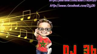 Repeat youtube video Top  Cha3bi ' Jarra '  - By  Dj 36 - cha3bi top jarra lhayt marocain mariaage