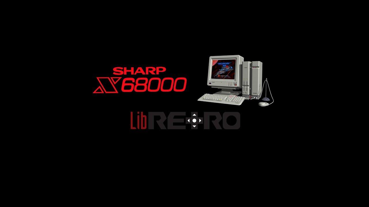 Sharp X68000 Retroarch Tutorial - Linux x64