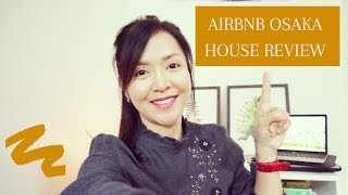 Gambar cover Airbnb Osaka House Review