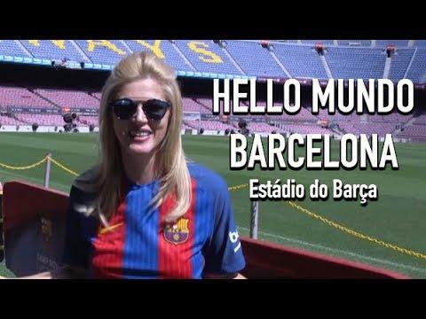 Hello Mundo Barcelona - Estádio do Barça