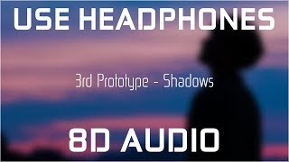 3rd Prototype - Shadows 8D AUDIO