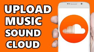 How to Upload Music to Soundcloud! (2020)