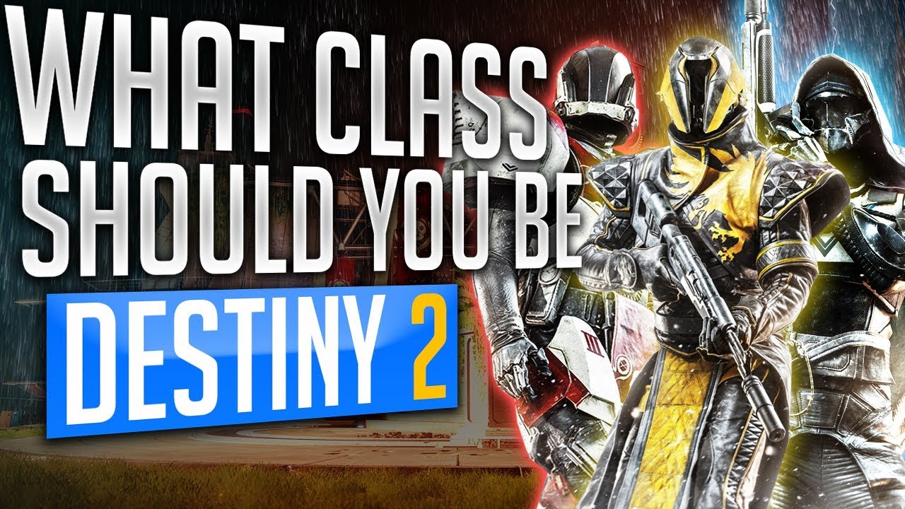 which destiny 2 class are you
