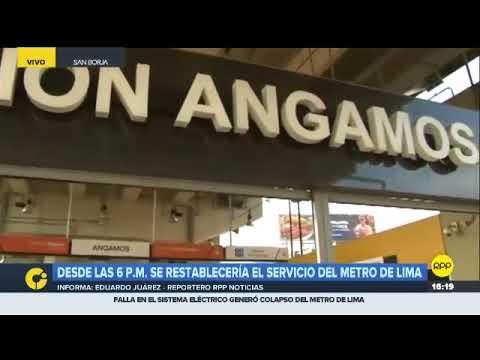 El servicio del Metro de Lima se reestablecerá desde las seis de la noche