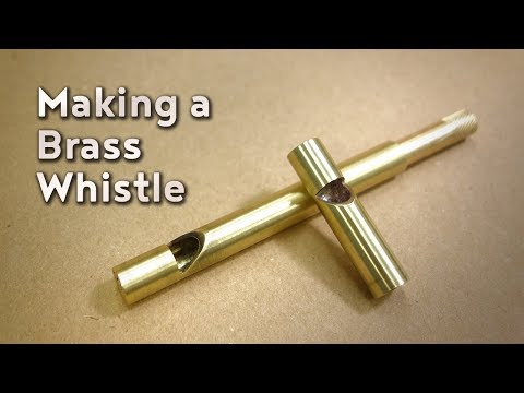 Making a Brass Whistle