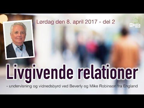 Livgivende relationer - Mike Robinson - Del 2