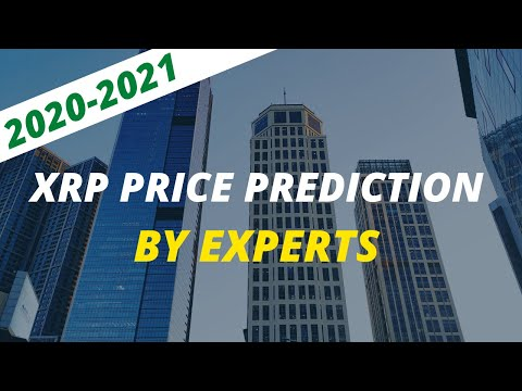 Ripple XRP Price Prediction By Experts For 2020 - 2021
