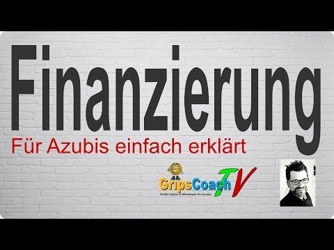 Finanzierung einfach erklärt - Prüfungswissen für Azubis ★ GripsCoachTV