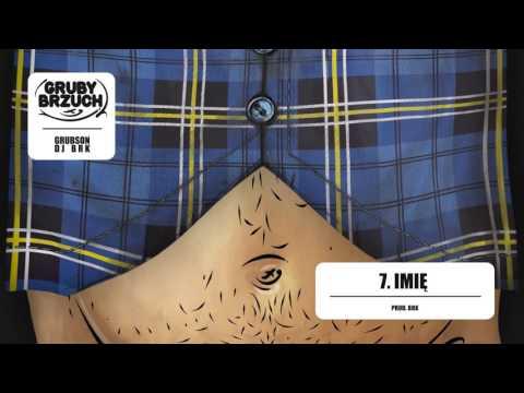 GrubSon & BRK (Gruby Brzuch) - 07 Imię