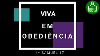 VIVA EM OBEDIÊNCIA - CULTO - 21.06.2020