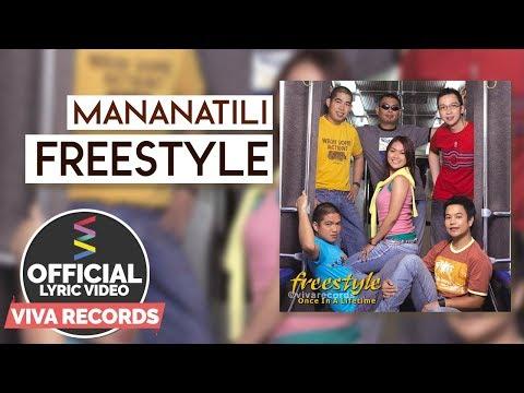 Freestyle — Mananatili [Official Lyric Video]