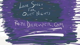 Love Songs For Quiet Nights - Ralph Diekemper