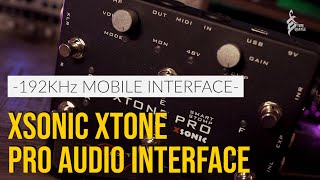 STAY AT HOME - WITH AWESOME TONE   Xsonic Xtone Pro Audio Interface Demo   TOM QUAYLE