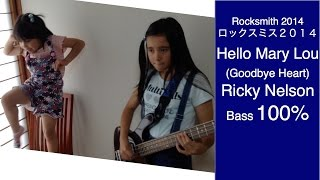 ROCKSMITH Audrey (11) Plays Bass - Hello Mary Lou (Goodbye Heart) - Ricky Nelson - 100%