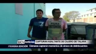 CAPTURAN  ASALTANTE  DE CAJERO AUTOMÁTICO-UCV NOTICIAS PIURA