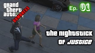 GTA V PC Gameplay Dumbness 01 - The Nightstick of Justice