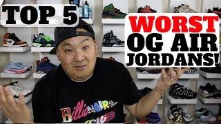 Top 5 WORST OG AIR JORDANS (1-14)