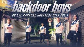 Backdoor Boys | G2 LoL Spring Karaoke Hits