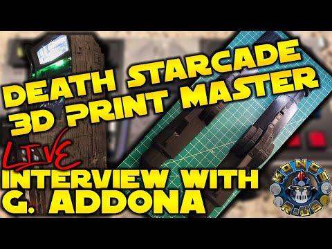 Death StarCade Custom Arcade1up + Interview w/ 3D Printer Guru G. Addona (LIVE Demo) from Kongs-R-Us